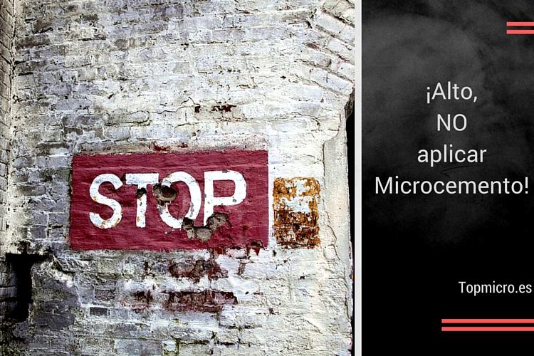 No aplicar microcemento